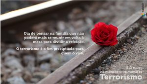 11 de março – Dia Internacional das Vítimas do Terrorismo